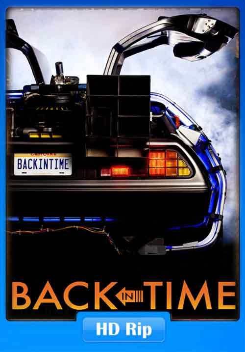 Back in Time 2015 720p Poster