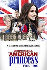 Watch Meghan Markle: An American Princess Online Free 2018 Putlocker