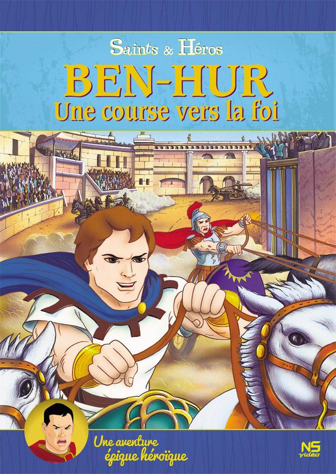 Ben-Hur, une course vers la foi