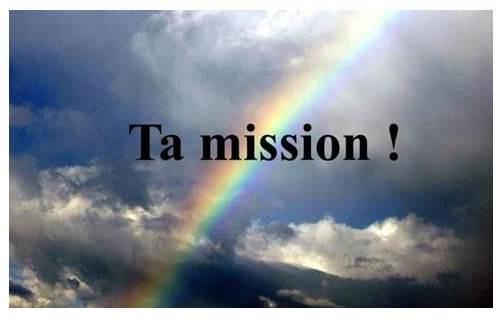 Ta mission !