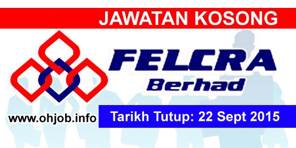Jawatan Kerja Kosong Felcra Berhad logo www.ohjob.info september 2015