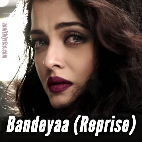Bandeya (Reprise) - Jazbaa