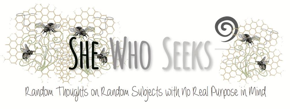 She Who Seeks