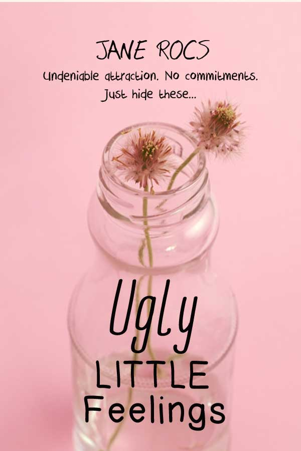 Ugly Little Feelings