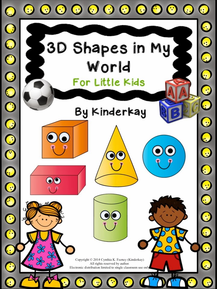 http://www.teacherspayteachers.com/Product/3D-Shapes-in-My-World-FOR-LITTLE-KIDS-1037328