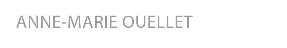 ANNE-MARIE OUELLET
