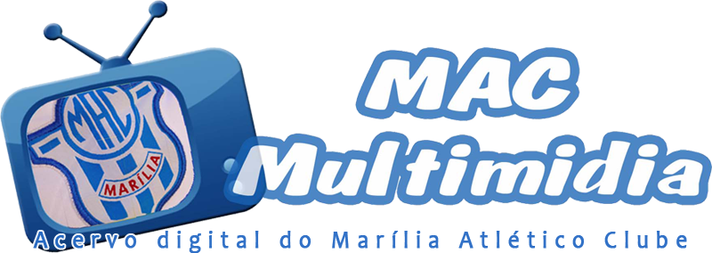 MAC Multimidia - Vídeos, fotos, acervo digital do Marília Atlético Clube