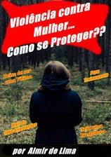 Livro Impresso - Violência contra Mulher! Como se Proteger?