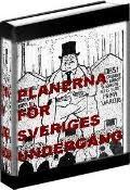 Planerna för Sveriges undergång