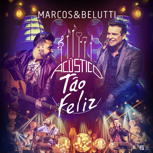 Marcos & Belutti – Acústico Tão Feliz - Full HD 1080p