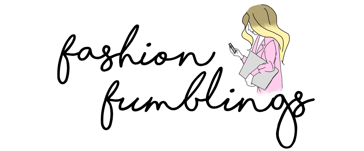 fashion fumblings