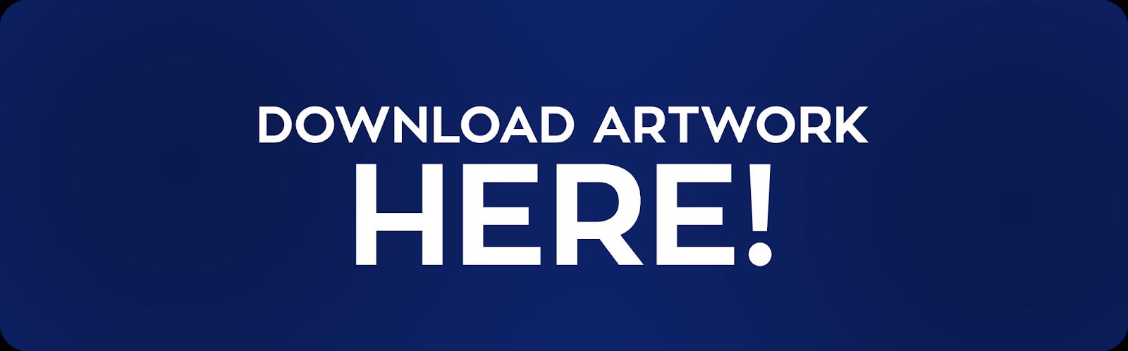 Download Artwork Here!