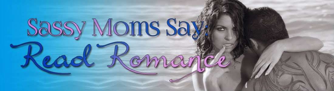 Sassy Moms say: READ ROMANCE