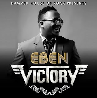 Gospel Song: Download Victory By Eben + Lyrics