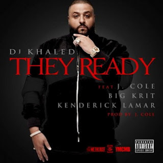 DJ Khaled - They Ready