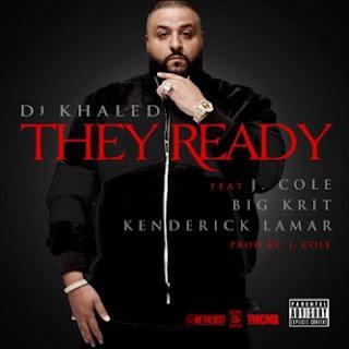 DJ Khaled - They Ready