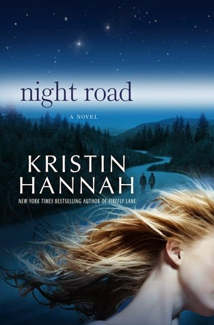 Night Road by Kristin Hannah, favourite books, fiction