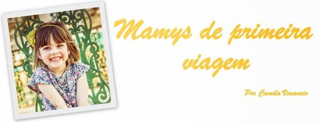 Mamys de Primeira Viagem.