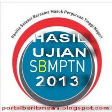 HASIL PENGUMUMAN SBMPTN 2013