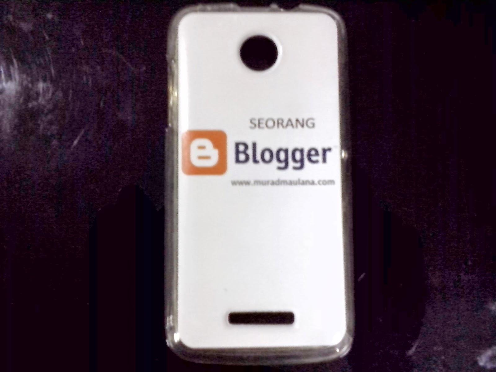 "Casing Smartphoneku Bertuliskan: ""Seorang Blogger"""