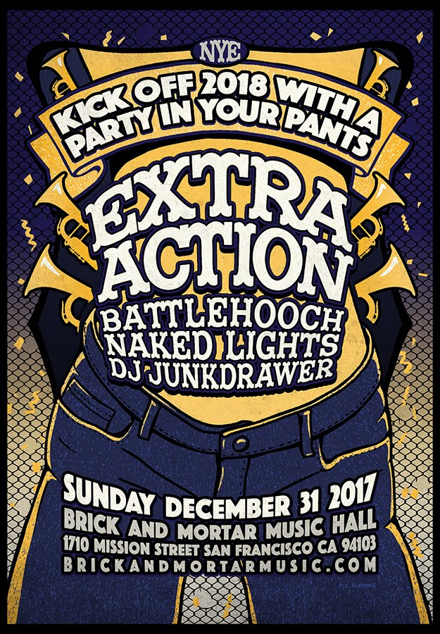 12/31 NYE 2017 : Extra Action Marching Band @ Brick & Mortar