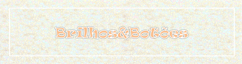 Brilhos & Botões