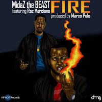 MidaZ The BEAST. Fire (Feat. Roc Marciano)