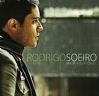 Rodrigo Soeiro - Amor Inexplicável 2010