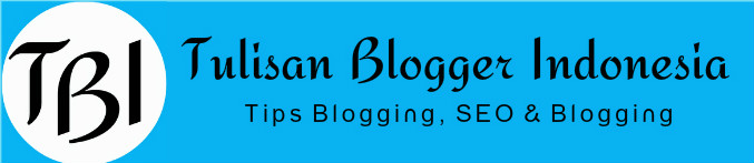 Tulisan Blogger Indonesia - Tips, Review, SEO