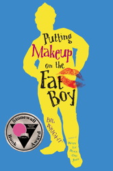 book cover of Putting Makeup on the Fat Boy by Bil Wright published by Simon Schuster