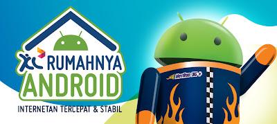Alasan XL Rumahnya Android