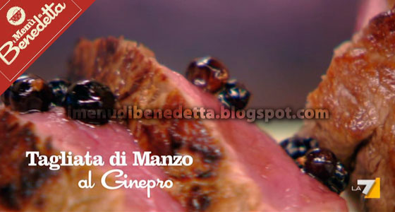 Tagliata di Manzo al Ginepro di Benedetta Parodi