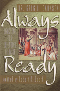 Atheism, Apologetic Method, debunking atheists, Greg Bahnsen, Always ready, religion