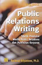 toko buku rahma: buku PUBLIC REALTIONS WRITING TEKNIK PRODUKSI MEDIA PUBLIC RELATIONS DAN PUBLISITAS KORPORAT, pengarang rachmat kriyantono, penerbit kencana