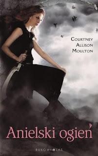 Anielski ogień - Courtney Allison Moulton