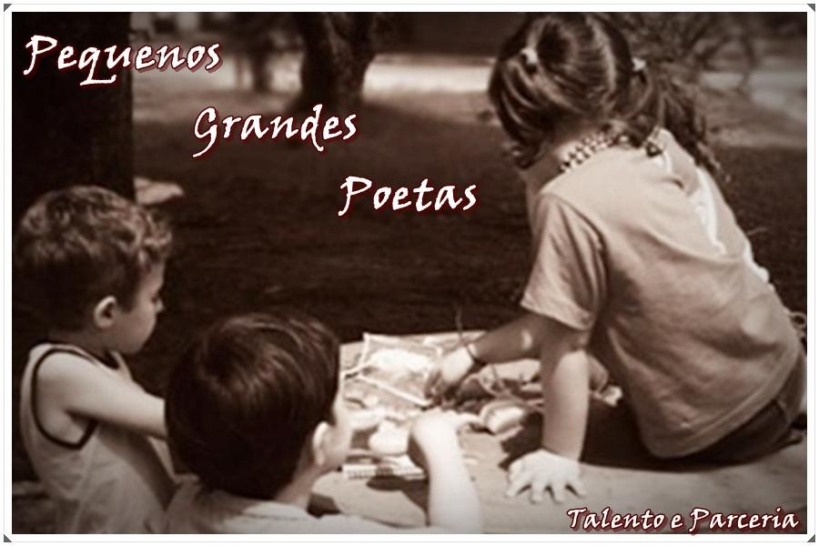 PEQUENOS GRANDES POETAS