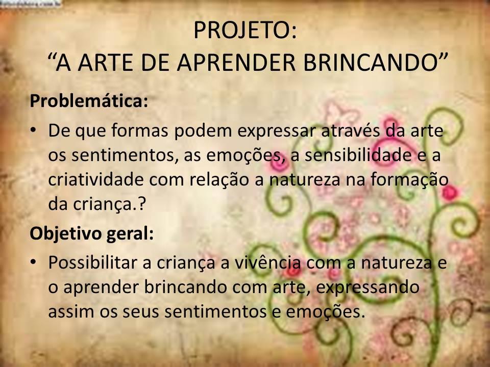 CEI ALEGRIA DE VIVER: A ARTE DE APRENDER BRINCANDO