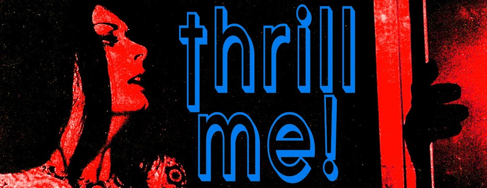 Thrill Me!