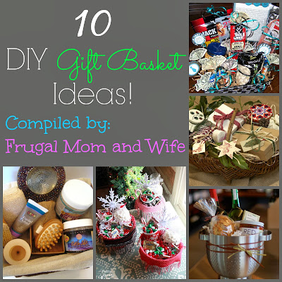 Frugal mom and wife 10 diy gift basket ideas 10 diy gift basket ideas negle Choice Image