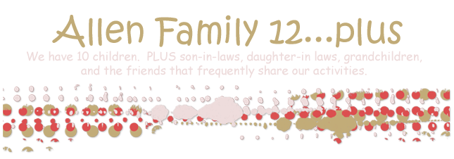 Allen Family 12...plus