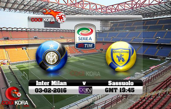 مشاهدة مباراة إنتر ميلان وكييفو فيرونا اليوم 3-2-2016 في الدوري الإيطالي
