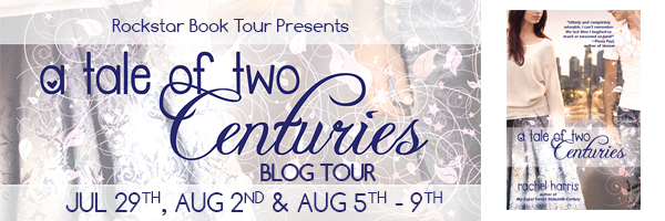 {Guest Post+Giveaway} A Tale of Two Centuries by Rachel Harris