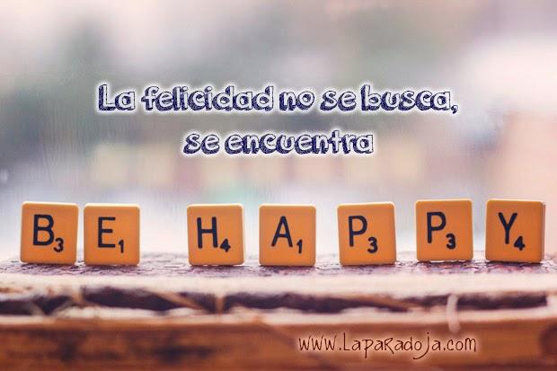 Encontrar la felicidad...