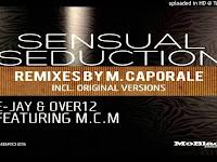 E-Jay, Over12, M.C.M. - Sensual Seduction (Original) [Bento-pro.blogspot.com].mp3