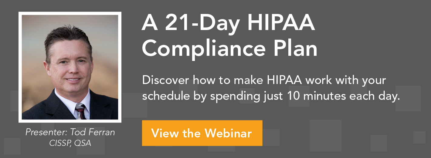 A 21-day plan for securing HIPAA PHI webinar
