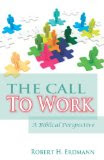 The Call To Work