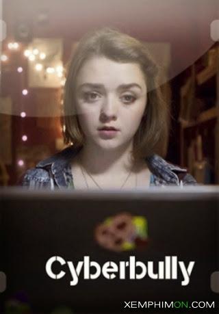 Hội Chứng Bắt Nạt Mạng Full HD Vietsub - Cyberbully