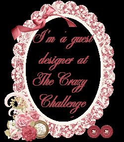 Guest Designer Crazy Challenge