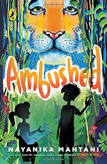 Books: Ambushed Written by Nayanika Mahtani (Age: 10+)