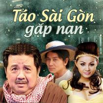 Táo Sài Gòn Gặp Nạn - Tao Sai Gon Gap Nan
